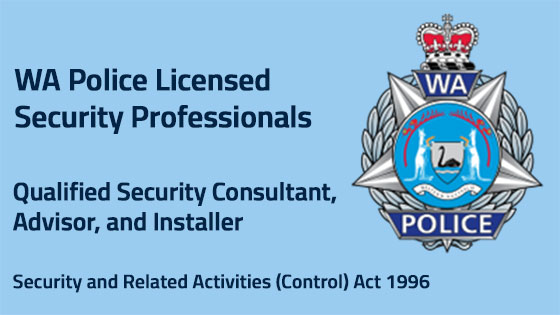 WA Police Licenced Security Installer